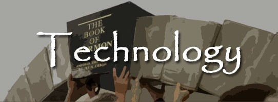 Book of Mormon Issue 3: Technology