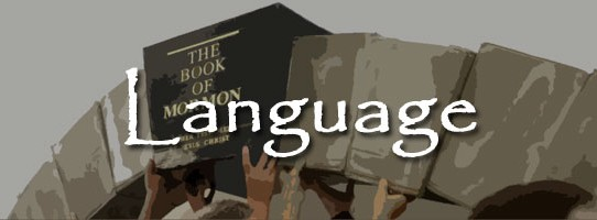 Book of Mormon Issue 4: Language