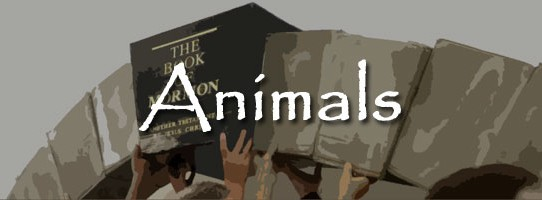 Book of Mormon Issue 1: Animals